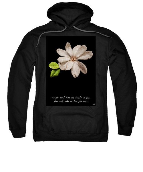 Wounds Cannot Hide The Beauty In You Sweatshirt