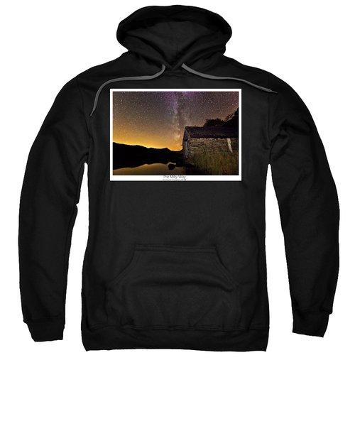 Milky Way Above The Old Boathouse Sweatshirt