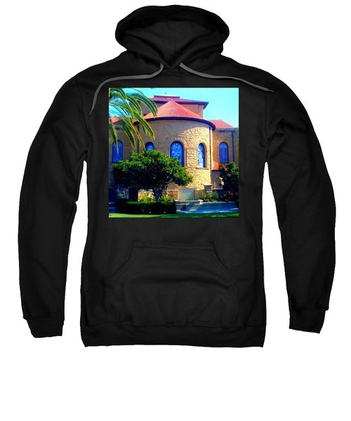 Stanford University Chapel - Palo Alto Ca Sweatshirt
