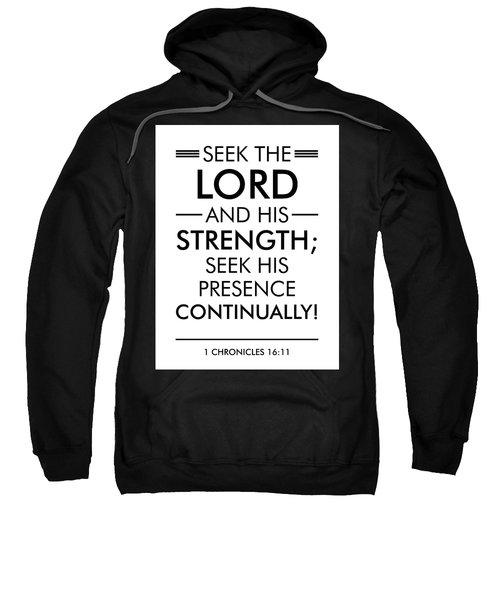 1 Chronicles 16-11 - Spiritual Wall Art - Bible Verses Art - Minimalist Scripture Sweatshirt