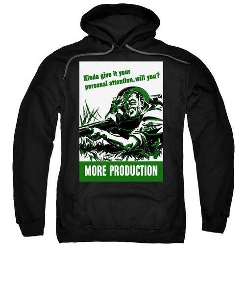 More Production -- Ww2 Propaganda Sweatshirt