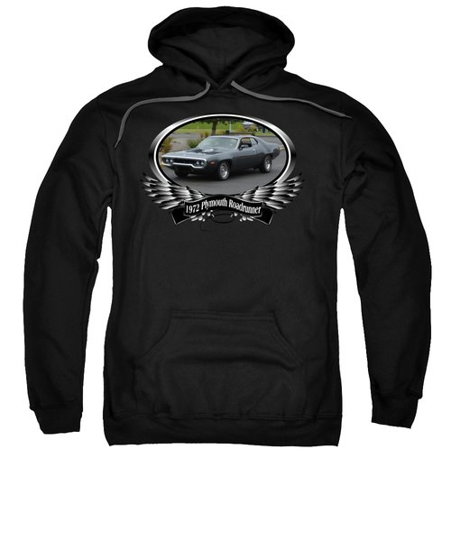 1972 Plymouth Roadrunner Grow Sweatshirt