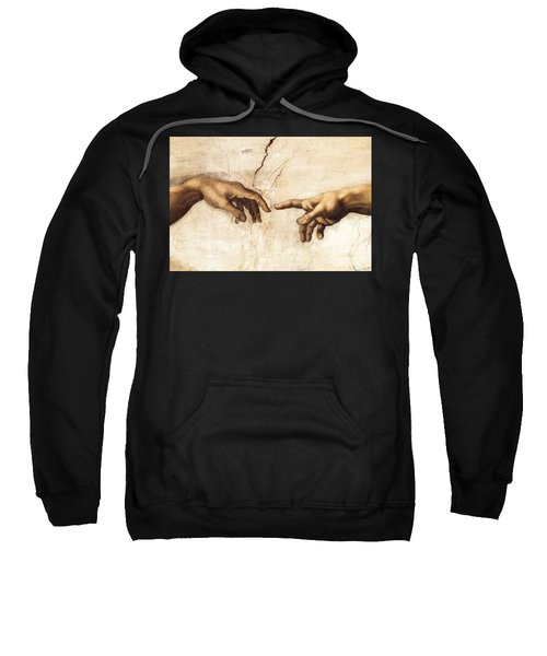 The Creation Of Adam Sweatshirt