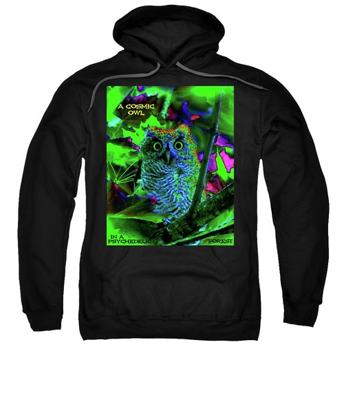 A Cosmic Owl In A Psychedelic Forest Sweatshirt