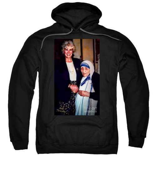 A Vist With Mother Teresa Sweatshirt