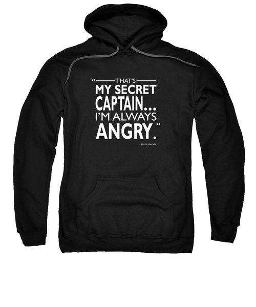 Always Angry Sweatshirt