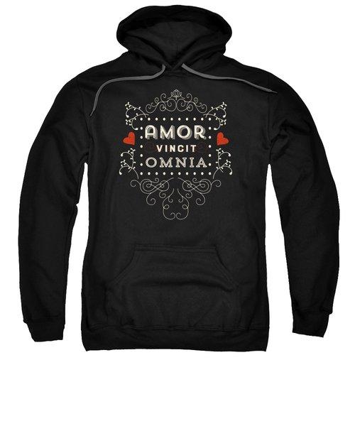 Amor Vincit Omnia Chalkboard Style Sweatshirt