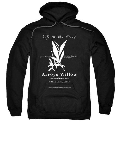 Arroyo Willow - White Text Sweatshirt