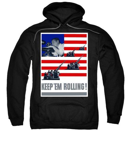 Artillery -- Keep 'em Rolling Sweatshirt