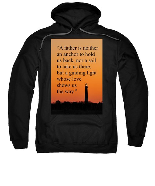 Barnegat Lighthouse With Father Quote Sweatshirt