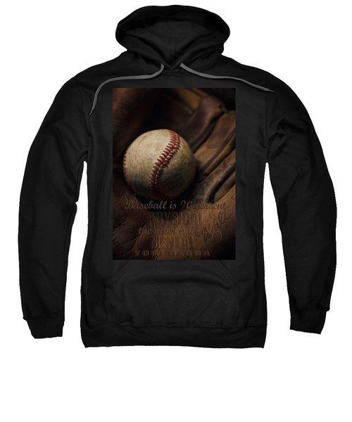 Baseball Yogi Berra Quote Sweatshirt by Heather Applegate