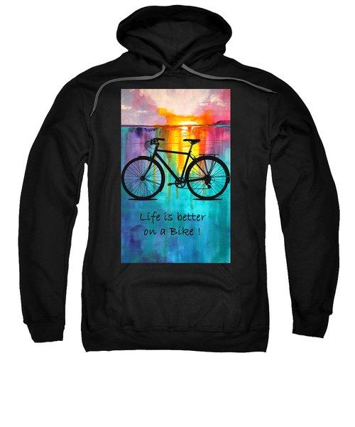 Better On A Bike Sweatshirt