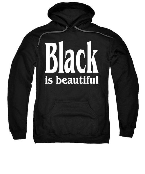 Black Is Beautiful Design Sweatshirt