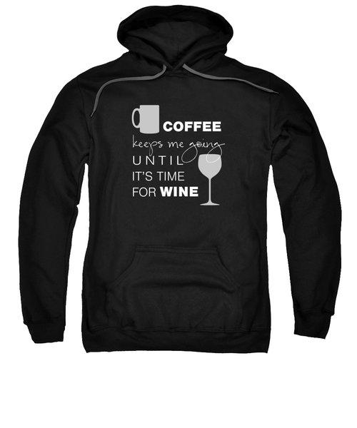Coffee And Wine Sweatshirt by Nancy Ingersoll