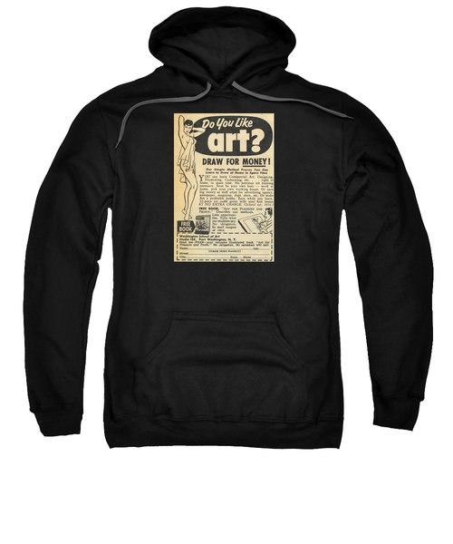 Sweatshirt featuring the digital art Draw For Money by Reinvintaged