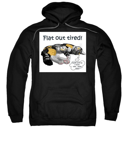 Flat Out Tired Sweatshirt