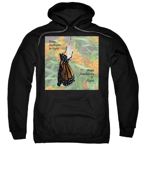 From Darkness To Light Sweatshirt