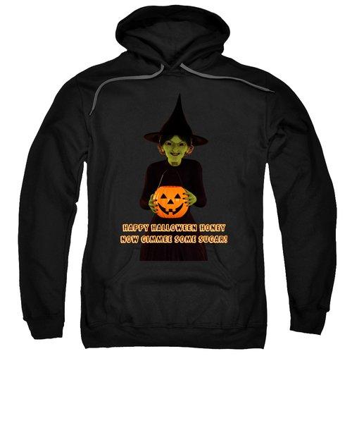 Gimmee Some Sugar Witch Sweatshirt