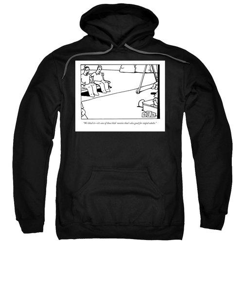 Good For Stupid Adults Sweatshirt