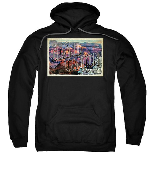 Greetings From Grand Canyon National Park Sweatshirt