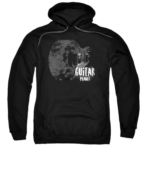 Sweatshirt featuring the photograph Guitar Planet  by Guitar Wacky