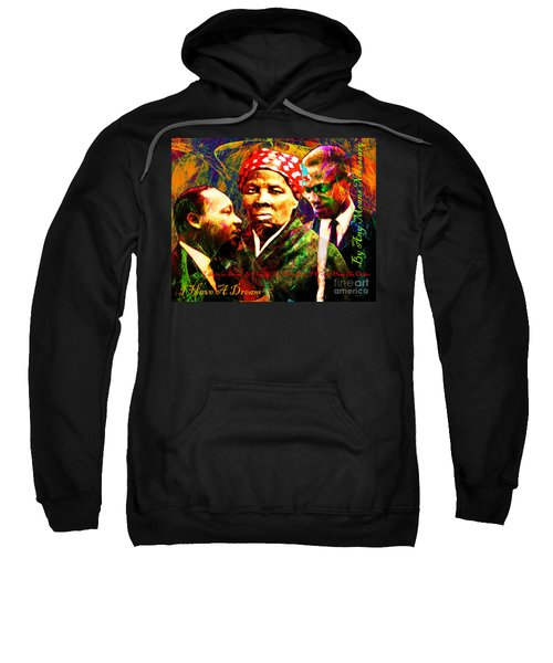 Harriet Tubman Martin Luther King Jr Malcolm X 20160421 Text Sweatshirt