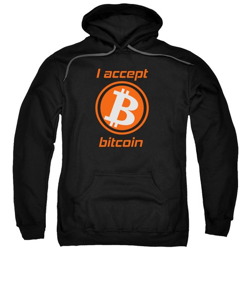 I Accept Bitcoin Cryptocurrency Bitcoin Shirt Sweatshirt