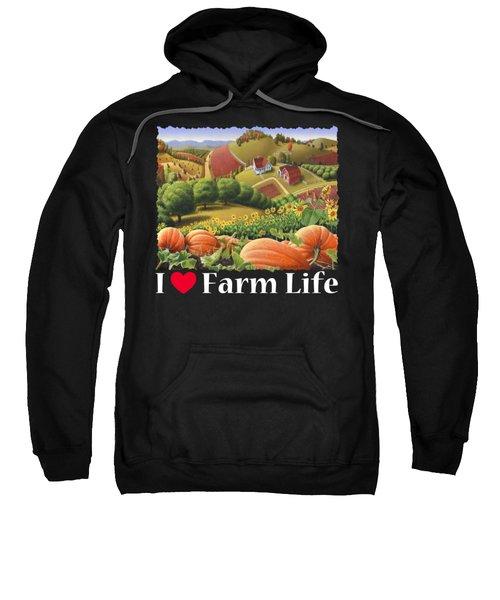 I Love Farm Life T Shirt - Appalachian Pumpkin Patch - Rural Farm Landscape 2 Sweatshirt