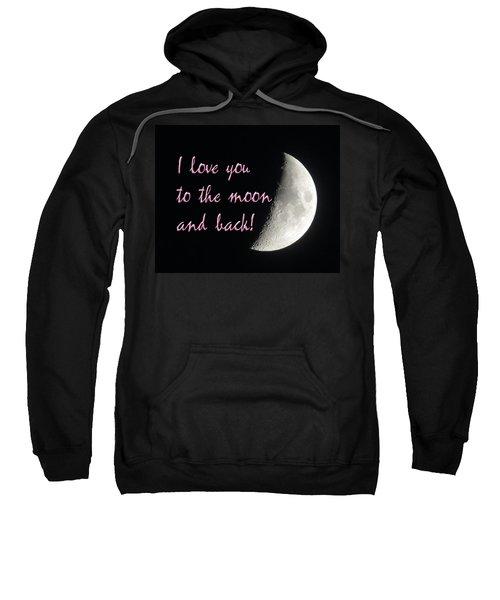 I Love You To The Moon Pink Sweatshirt