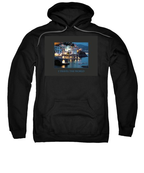 I Travel The World Amalfi Sweatshirt