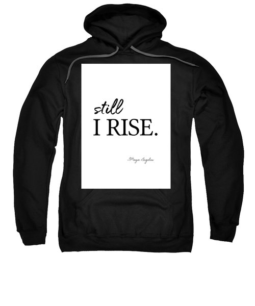 I'll Rise #minimalism 3 Sweatshirt