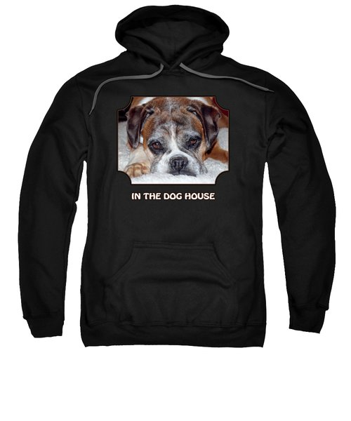 In The Dog House - Black Sweatshirt