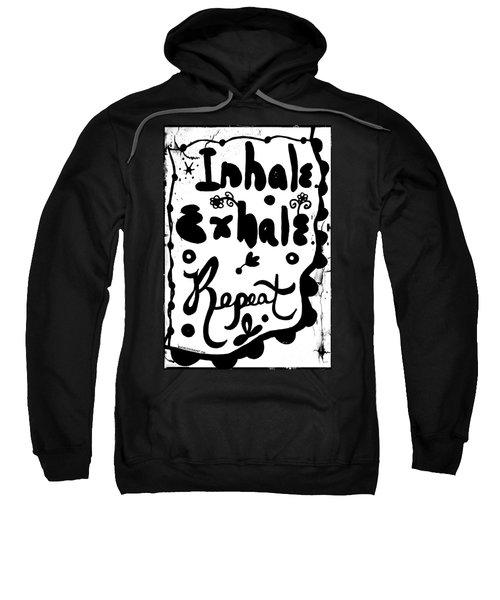 Inhale Exhale Repeat Sweatshirt