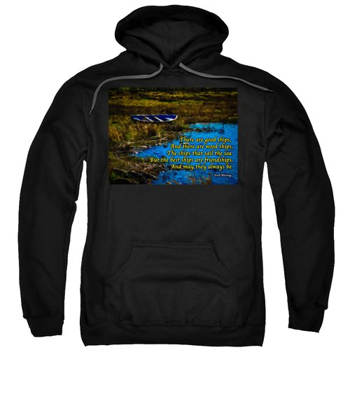 Sweatshirt featuring the photograph Irish Blessing - There Are Good Ships... by James Truett