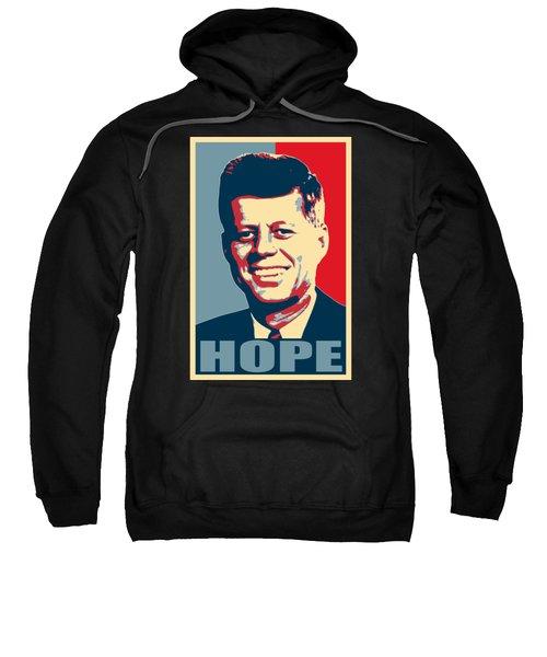 John F Kennedy Hope Poster Art Sweatshirt