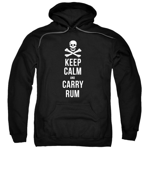 Sweatshirt featuring the drawing Keep Calm And Carry Rum Pirate Tee by Edward Fielding