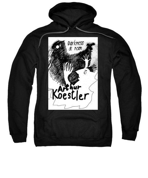 Koestler Darkness At Noon Poster  Sweatshirt