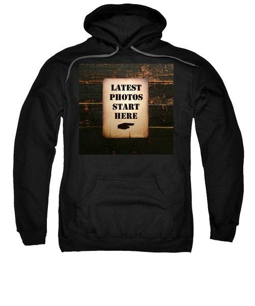 Latest Photos Start Here Sweatshirt
