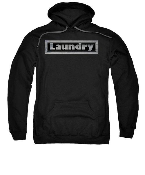 Laundry On Metal Sweatshirt