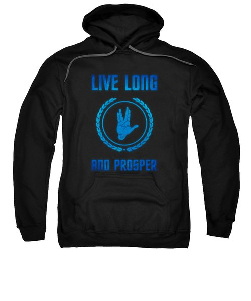 Live Long And Prosper Spock's Hand Leonard Nimoy Geek Tribut Sweatshirt by Philipp Rietz