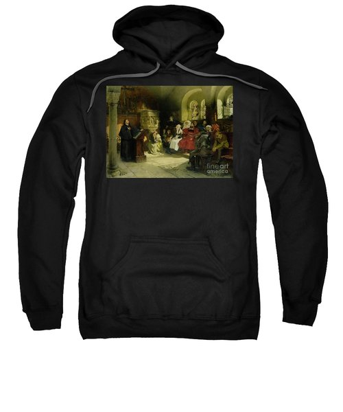 Luther Preaches Using His Bible Translation While Imprisoned At Wartburg Sweatshirt