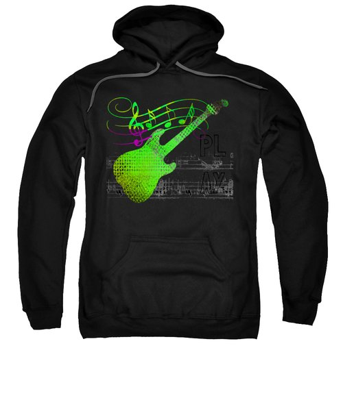 Sweatshirt featuring the digital art Making Music by Guitar Wacky