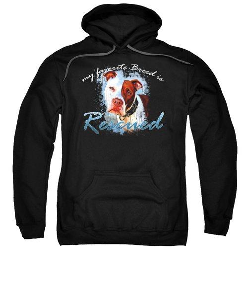My Favorite Breed Is Rescue Watercolor 3 Sweatshirt