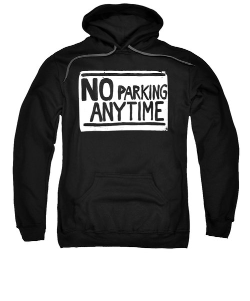 No Parking Sweatshirt by H James Hoff