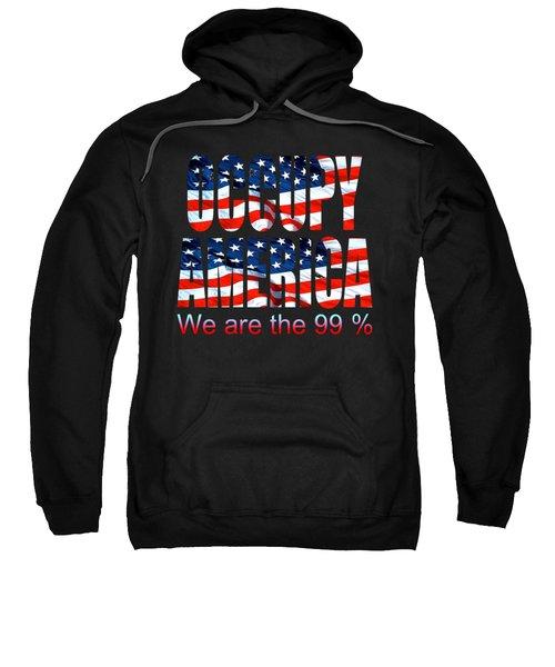 Occupy America 99 Percent Design Sweatshirt
