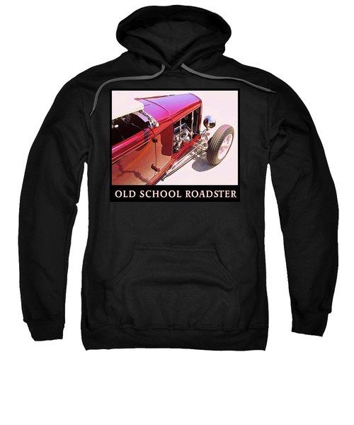 Old School Roadster Title Sweatshirt