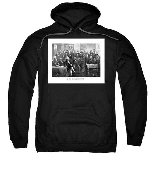 Our Presidents 1789-1881 Sweatshirt