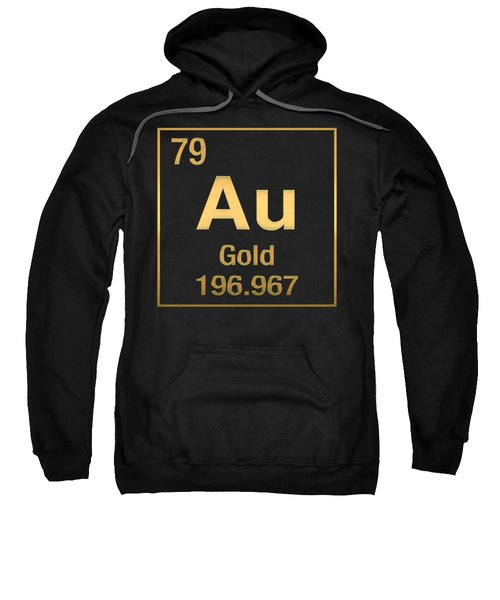 Periodic Table Of Elements - Gold - Au - Gold On Black Sweatshirt