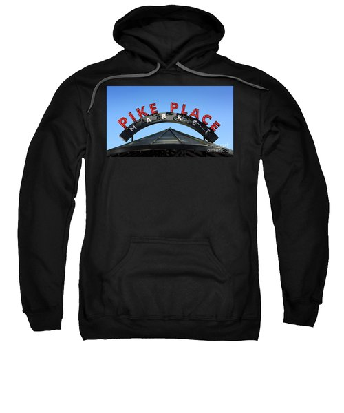 Sweatshirt featuring the photograph Pike Street Market Sign by Peter Simmons