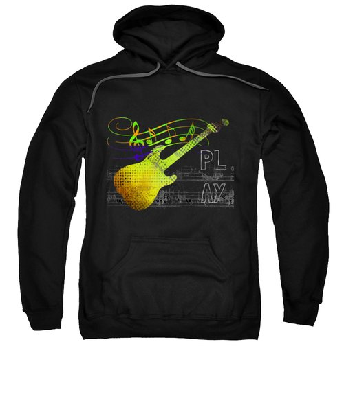 Sweatshirt featuring the digital art Play 2 by Guitar Wacky